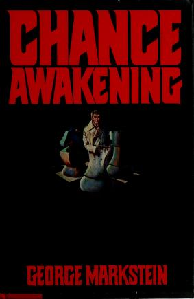 Cover of: Chance awakening by George Markstein