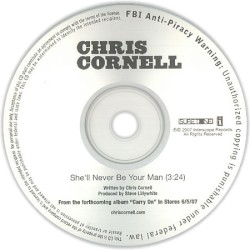 Chris Cornell - She'll Never Be Your Man