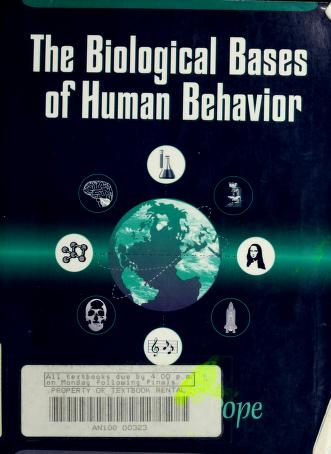 Cover of: The biological bases of human behavior | Geoffrey Grant Pope