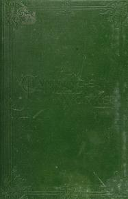 Cover of: The works of William E. Channing