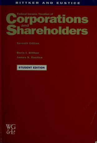 Cover of: Federal income taxation of corporations and shareholders | Boris I. Bittker