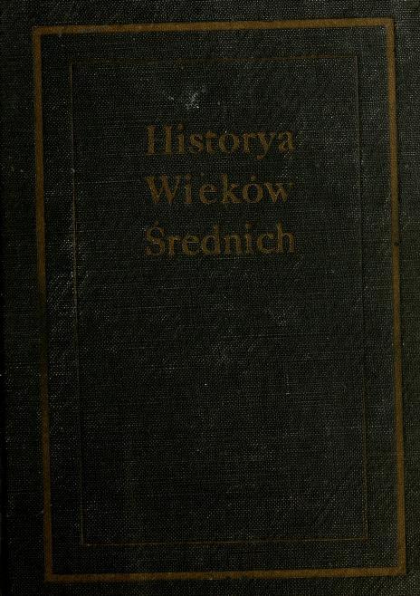 Historya Wieków Średnich by Tadeusz Korzon