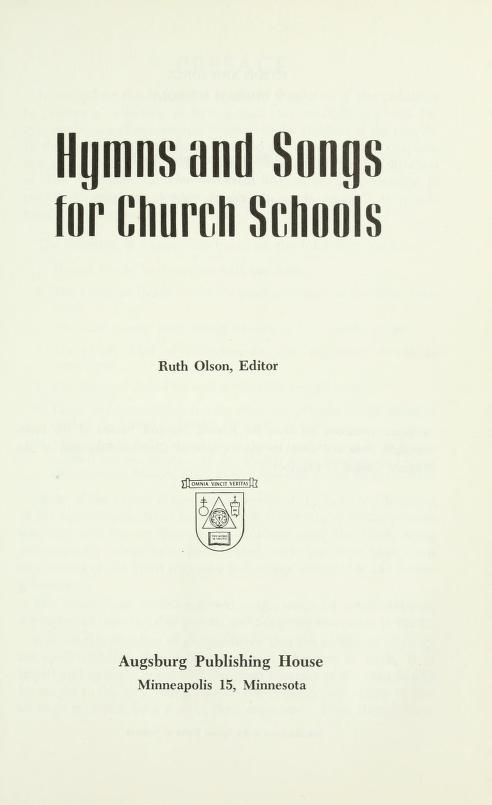 Hymns and songs for church schools by Ruth L. Olson