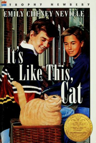 Cover of: It's like this, Cat | Emily Cheney Neville