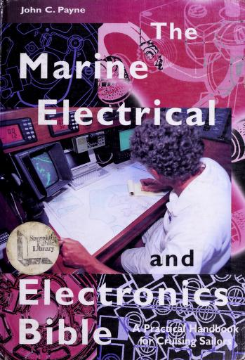 Cover of: The marine electrical and electronics bible | Payne, John C.