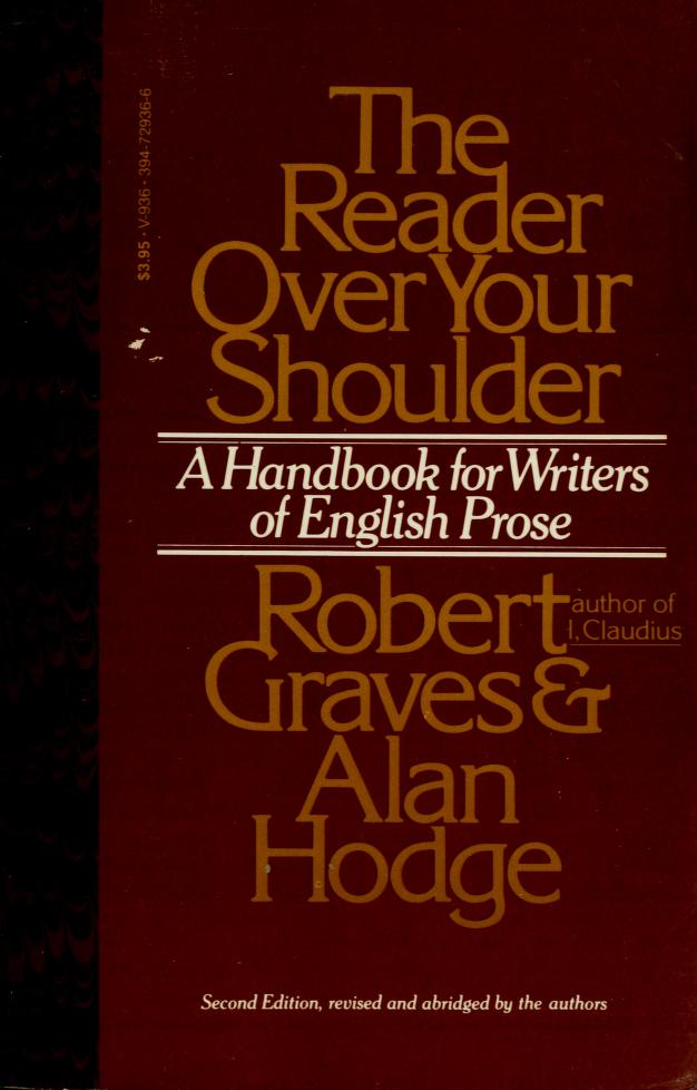 The reader over your shoulder by Robert Graves